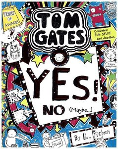 Tom Gates 08. Yes! No (Maybe...)