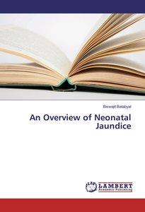 An Overview of Neonatal Jaundice