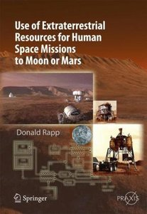 Use of Extraterrestrial Resources for Human Space Missions to Mo