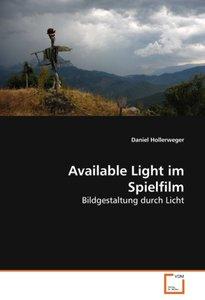 Available Light im Spielfilm