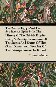 The War in Egypt and the Soudan; An Episode in the History of th