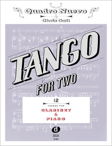 Tango for Two. 12 Tangos for Clarinet & Piano