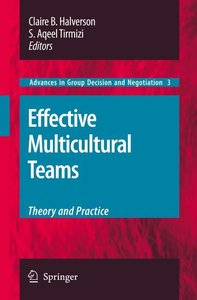 Effective Multicultural Teams: Theory and Practice