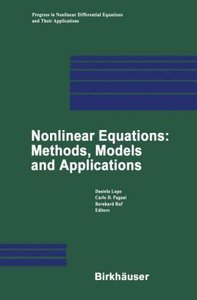 Nonlinear Equations: Methods, Models and Applications