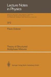 Theory of Structured Multiphase Mixtures
