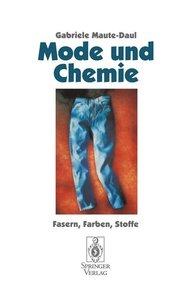Mode und Chemie