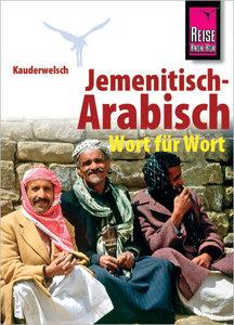 Kauderwelsch Sprachführer Jemenitisch - Arabisch Wort für Wort
