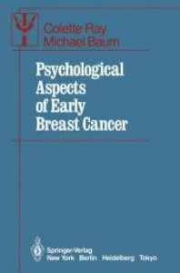 Psychological Aspects of Early Breast Cancer