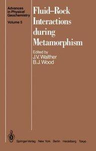 Fluid-Rock Interactions during Metamorphism