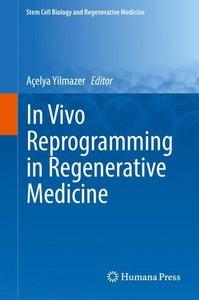 In Vivo Reprogramming in Regenerative Medicine