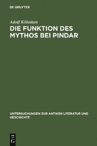 Die Funktion des Mythos bei Pindar
