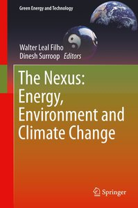 The Nexus: Energy, Environment and Climate Change
