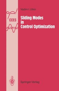 Sliding Modes in Control and Optimization