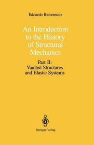 An Introduction to the History of Structural Mechanics