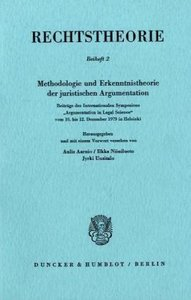 Methodologie und Erkenntnistheorie der juristischen Argumentatio