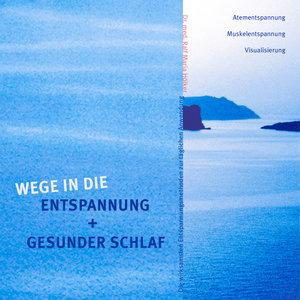 Wege in die Entspannung + Gesunder Schlaf. Audio-CD. Atementspan