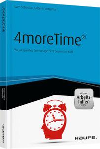 4moreTime® - Wirkungsvolles Zeitmanagement beginnt im Kopf - ink
