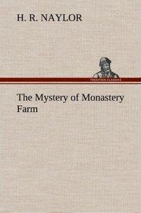 The Mystery of Monastery Farm