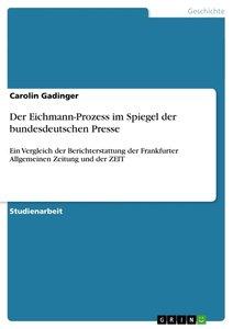 Der Eichmann-Prozess im Spiegel der bundesdeutschen Presse