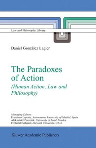 The Paradoxes of Action