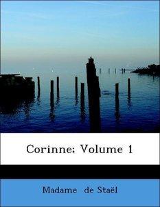Corinne; Volume 1