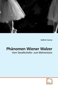 Phänomen Wiener Walzer