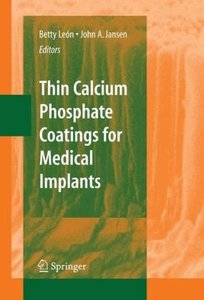 Thin Calcium Phosphate Coatings for Medical Implants