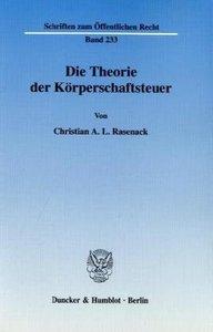 Die Theorie der Körperschaftsteuer.