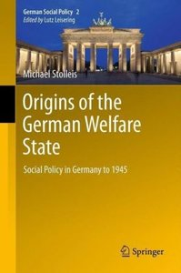 Origins of the German Welfare State