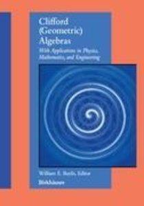 Clifford (Geometric) Algebras