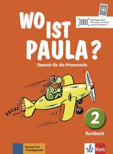 Wo ist Paula? 2 - Kursbuch