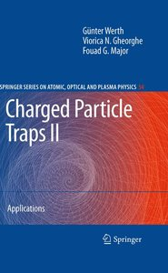 Charged Particle Traps II