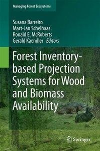 Forest Inventory based Projection Systems for Wood and Biomass A
