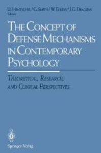 The Concept of Defense Mechanisms in Contemporary Psychology