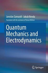 Quantum Mechanics and Electrodynamics