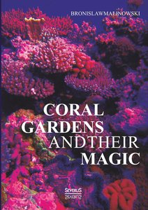 Coral gardens and their magic: A Study of the Methods of Tilling