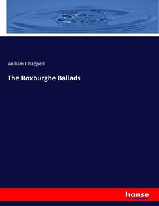 The Roxburghe Ballads