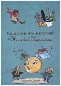 Das sind ja schöne Geschichten! von Heinrich Hannover