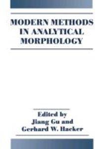Modern Methods in Analytical Morphology