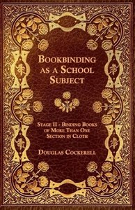 Bookbinding - As a School Subject - Binding Books of More Than O