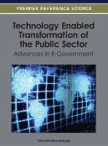 Technology Enabled Transformation of the Public Sector: Advances