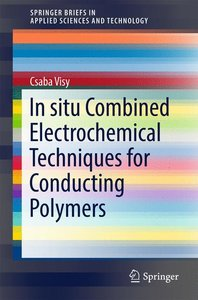 Combined in situ Electrochemical Techniques for Conducting Polym
