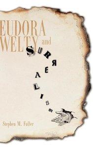 Eudora Welty and Surrealism