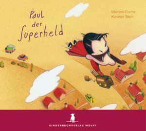 Paul der Superheld. CD