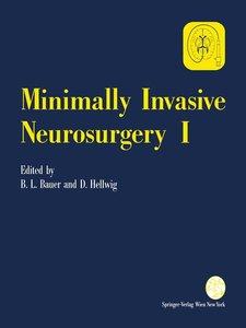 Minimally Invasive Neurosurgery I