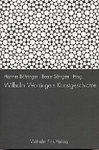 Wilhelm Worringers Kunstgeschichte