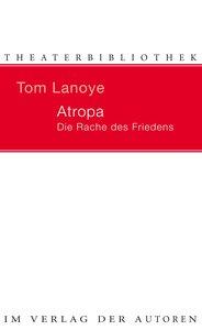 Atropa. Die Rache des Friedens