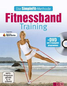 Die SimpleFit-Methode - Fitnessband-Training (Mit DVD)