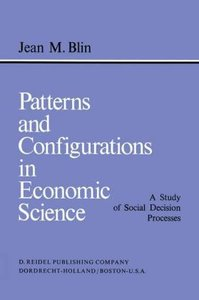 Patterns and Configurations in Economic Science