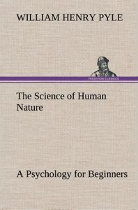 The Science of Human Nature A Psychology for Beginners